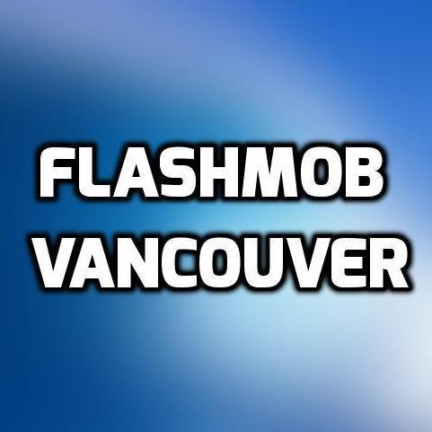 Flashmob Vancouver